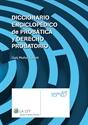Imagem de Diccionario enciclopédico de Probática y Derecho Probatorio