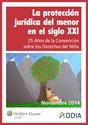 Imagem de La protección jurídica del menor en el siglo XXI. 25 Años de la Convención sobre los Derechos del Niño