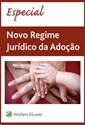 Imagem de Especial Novo Regime Jurídico da Adoção