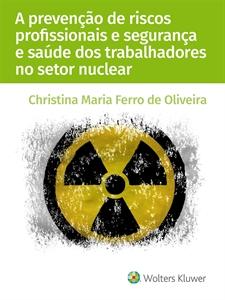 Imagem de A prevenção de riscos profissionais e segurança e saúde dos trabalhadores no setor nuclear
