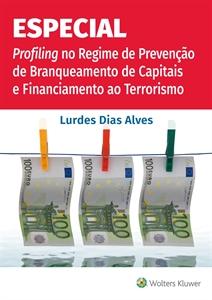 Imagem de Especial Profiling no Regime de Prevenção de Branqueamento de Capitais e Financiamento ao Terrorismo