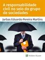 Imagem de A responsabilidade civil no seio do grupo de sociedades